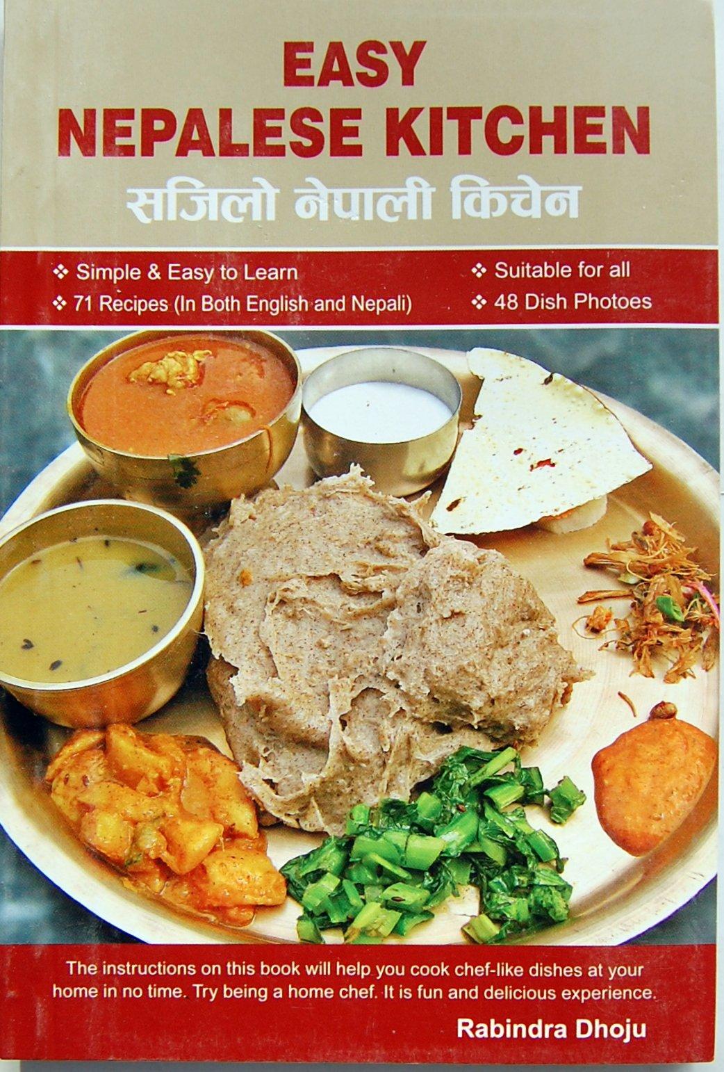 Easy nepalese kitchen rabindra dhoju 9789937863537 amazon books forumfinder Choice Image