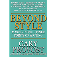 Beyond Style: Mastering the Finer Points of Writing