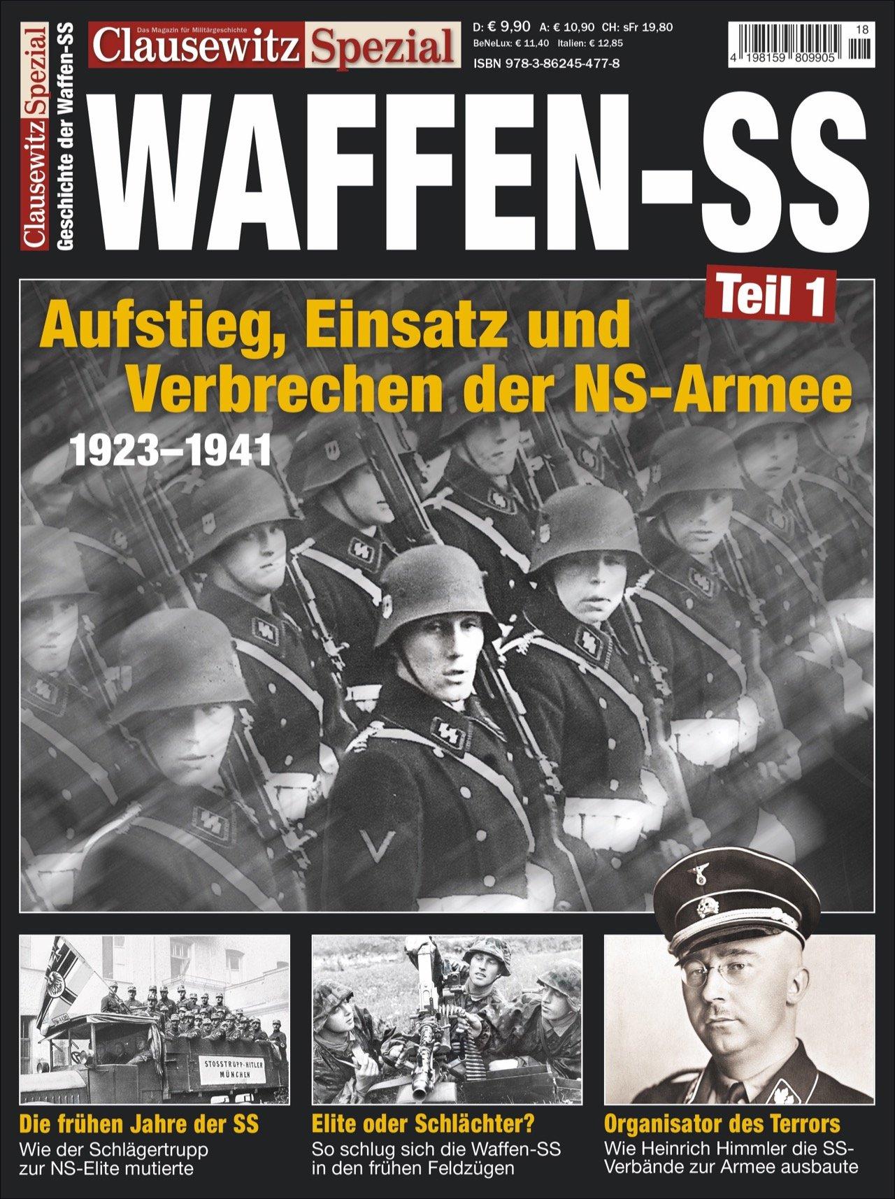 Die Waffen-SS. Clausewitz Spezial 18. Broschiert – 14. August 2017 Stefan Krüger Geramond Verlag GmbH 3862454770 Geschichte / 20. Jahrhundert
