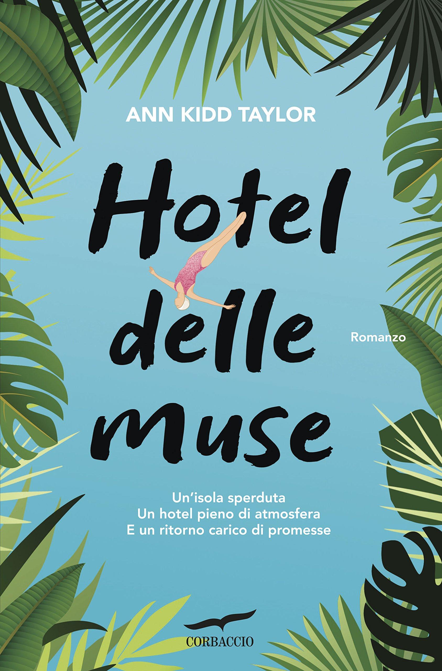 Amazon.it: Hotel delle Muse - Kidd Taylor, Ann, Talò, A. - Libri