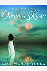 Ocean's Kiss: A Telesa World Novel Kindle Edition