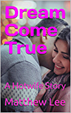 Dream Come True: A Hotwife Story