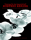 """Dying to Be Beautiful"" Mystery Series: Book 2: Fashion Queen"