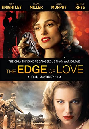 71f9ee875353a Amazon.com: The Edge of Love: Keira Knightley, Sienna Miller, Matthew Rhys,  Simon Armstrong, Ben Batt, Geoffrey Beevers, Rachel Bell, Paul Brooke, ...