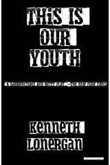 This is Our Youth Kindle Edition
