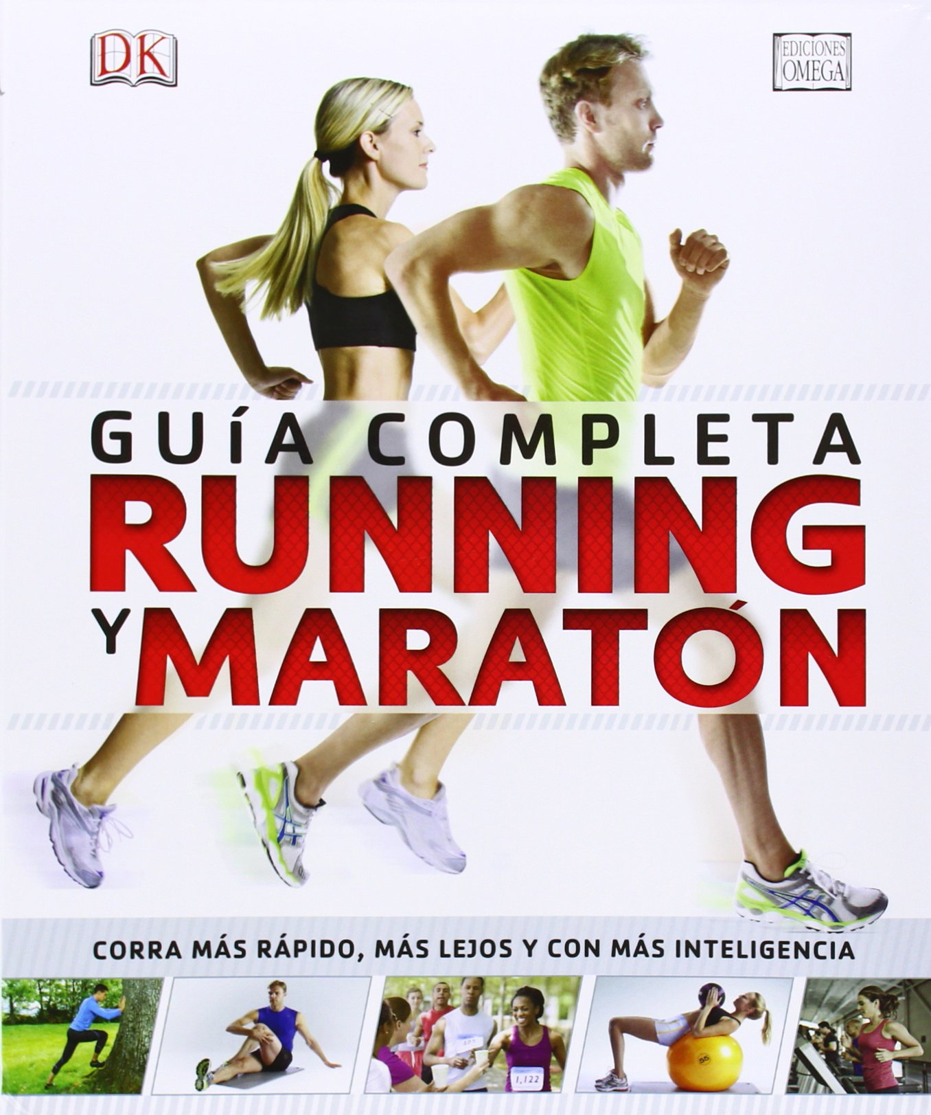 Running Y Maratón. Guía Completa Tapa dura – 28 jul 2014 Glen Thurgood Gareter Sapstead Chris Stamkiewicz Francisco Rosés Martínez