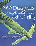 Sea Dragons: Predators of the Prehistoric Oceans