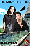 His Kitten Has Claws (Kalil's Coven Book 2)