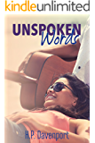 Unspoken Words: A Friends to Lovers Romance (The Unspoken Love Series Book 1)