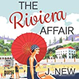 The Riviera Affair: The Yellow Cottage Vintage Mysteries, Book 4