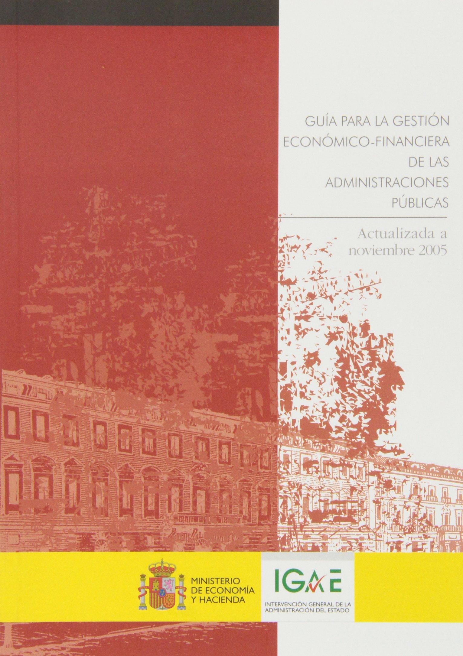 Download Guía para la gestión económico-financiera de las administraciones públicas. Actualizada a noviembre 2005 pdf epub