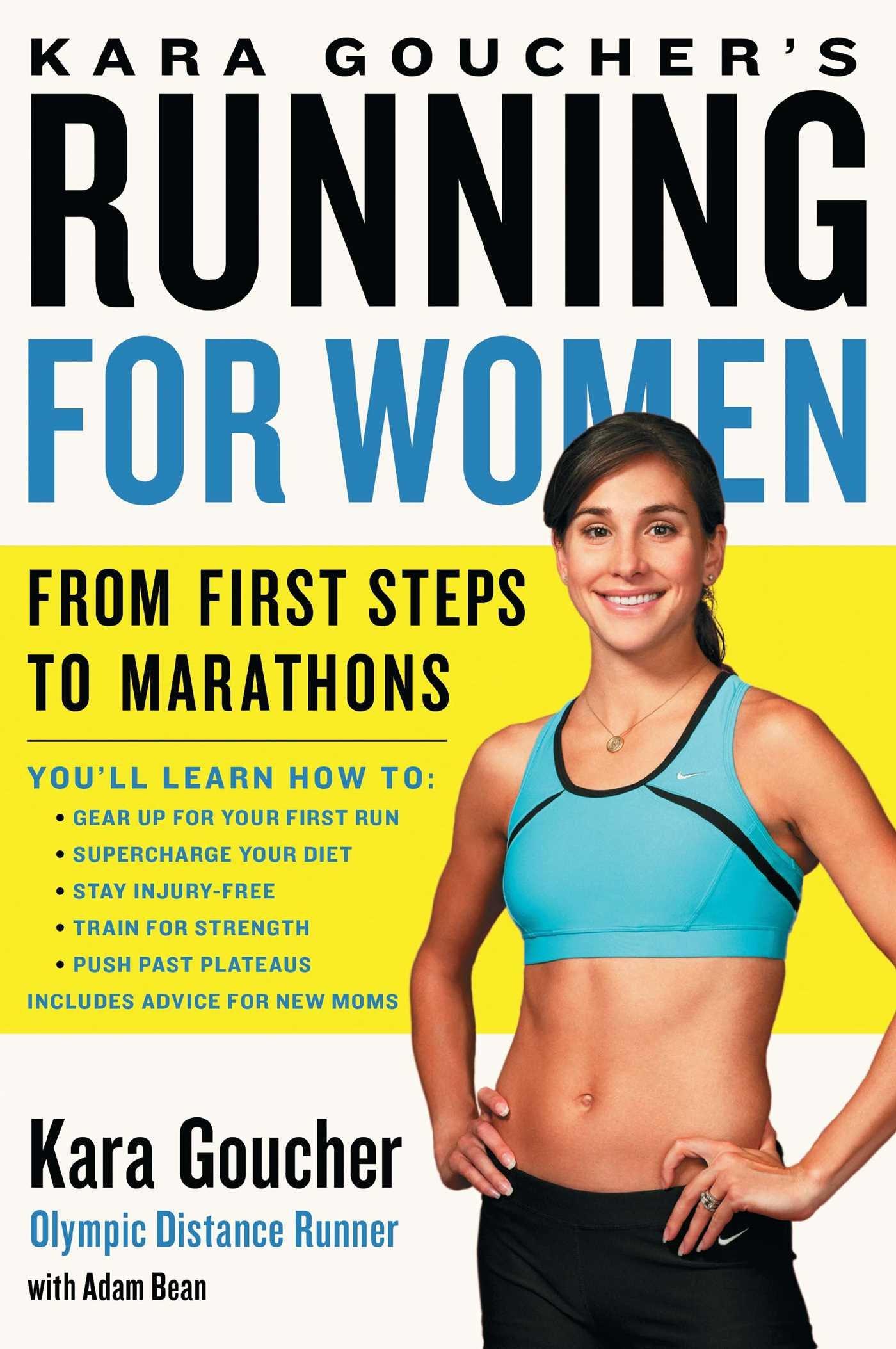 Kara Goucher's Running for Women: From First Steps to Marathons Text fb2 ebook