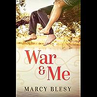 War and Me: World War 2 Historical Fiction (English Edition)