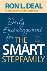 Daily Encouragement for the Smart Stepfamily Kindle Edition
