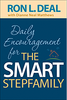 Unwrapping The Gift of Stepfamily Peace: A Stepparents Guide to Success