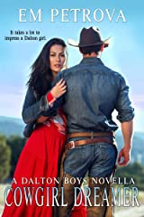 Cowgirl Dreamer (Dalton Boys Book 10) Kindle Edition