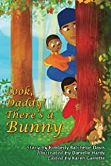 Look, Daddy! There's a Bunny. Kindle Edition