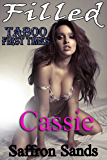 Filled: Taboo First Times: Cassie