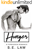 Hunger: A Forbidden Romance (Forbidden Fantasies Book 6)