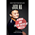 Entrepreneur: Jack Ma, Alibaba and the 40 Thieves of Success (Entrepreneurship Guide)