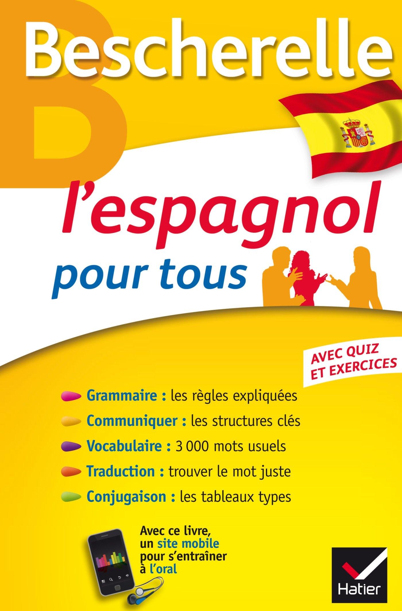 Amazon Fr Bescherelle L Espagnol Pour Tous Grammaire