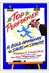 Top Performer: A Bold Approach to Sales and Service Kindle Edition