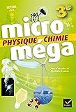 Microméga - Physique-Chimie 3e Éd. 2017 - Livre élève (Microméga collège)
