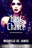 Last Chance (Second Chance Book 3)