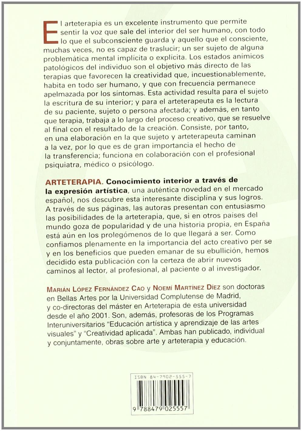 ARTETERAPIA. Conocimiento interior a través de la expresión artística Enfasis: Amazon.es: Marián López Fernández Cao, Noemí Martínez Díez: Libros