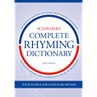 Schirmer's Complete Rhyming Dictionary (English Edition)