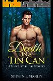 Death in a Tin Can: A Luke Littlefield Mystery (Luke Littlefield Mysteries Book 6)