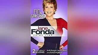 Jane Fonda Prime Time: Fit & Strong