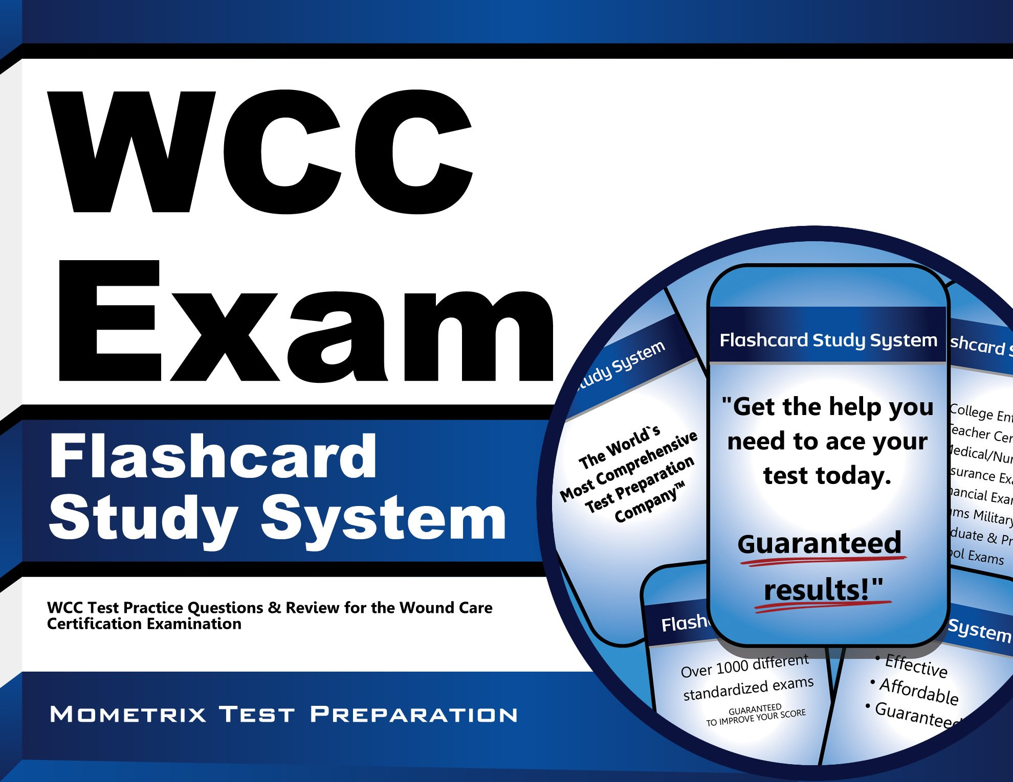 Download WCC Exam Flashcard Study System: WCC Test Practice Questions & Review for the Wound Care Certification Examination pdf