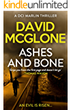 Ashes and Bone (A DCI Marlin Thriller Book 1)