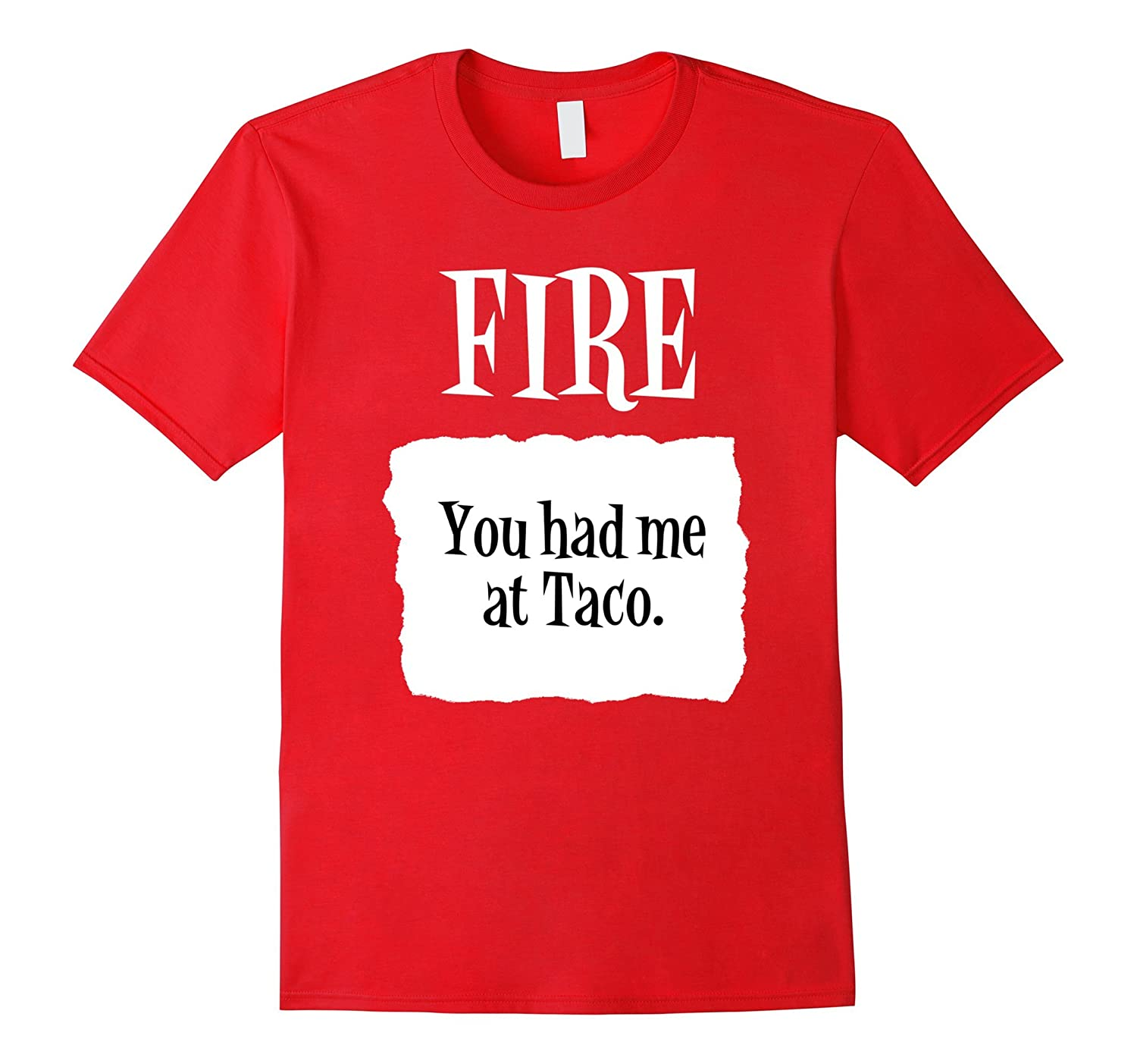 You Had Me at Taco Fire Hot Sauce Group Halloween Costume-FL