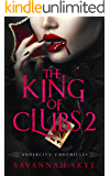 The King of Clubs 2 (Undercity Chronicles Book 6)