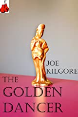 The Golden Dancer Kindle Edition