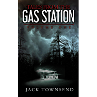 Tales from the Gas Station: Volume One