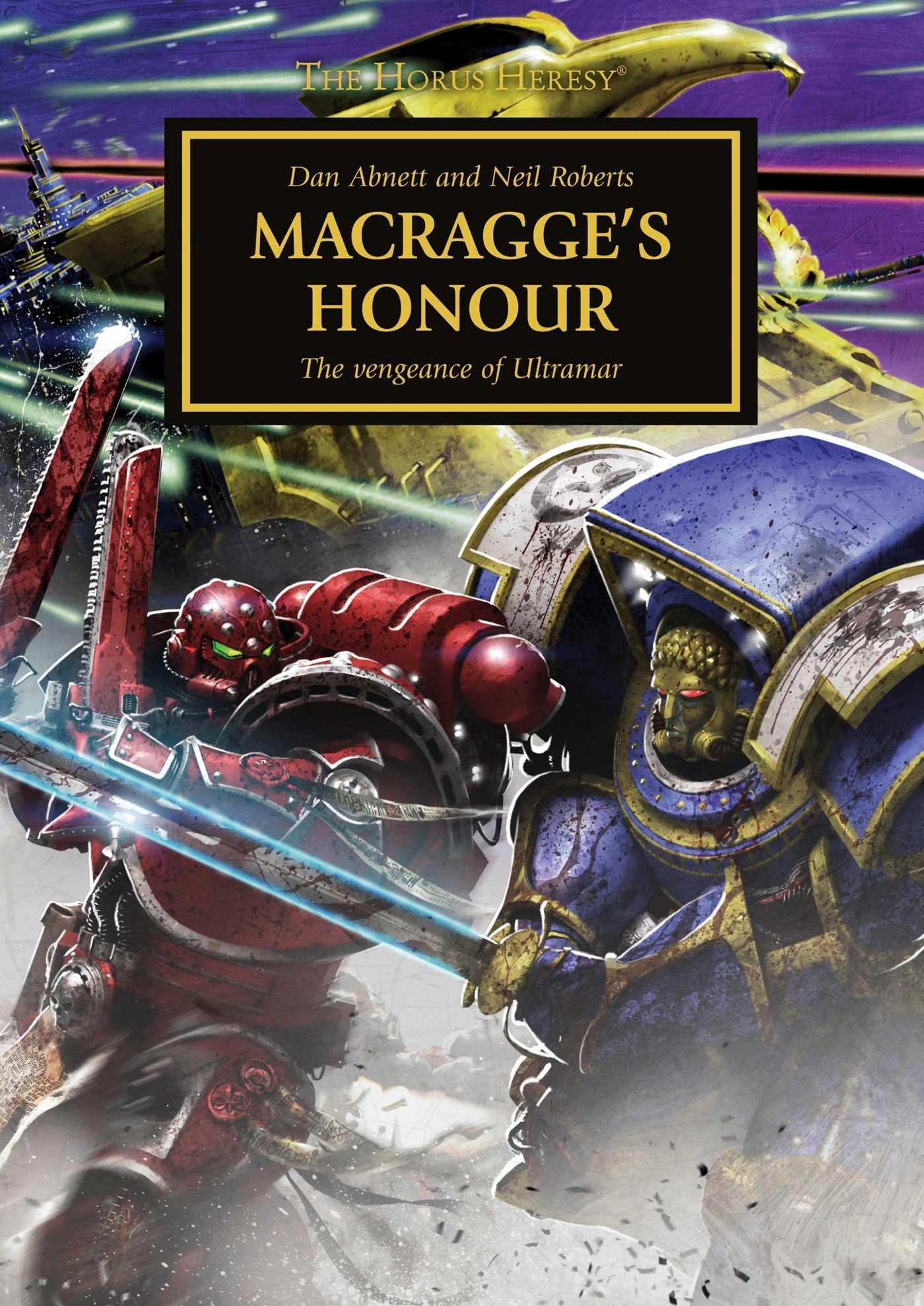 Macragge's Honour (the Horus Heresy): Dan Abnett, Neil Roberts:  9781784960698: Amazon: Books