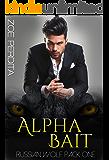 Alpha Bait (Russian Wolf Pack 1)