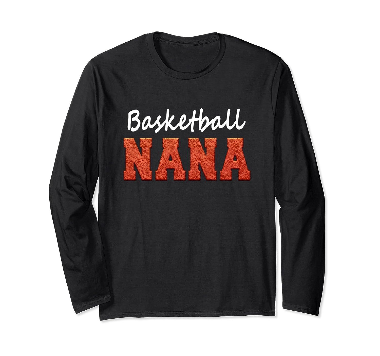 Basketball Nana Shirt Basketball long sleeve shirt-TH