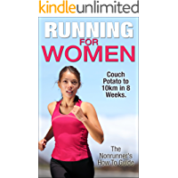 Running For Women: Couch Potato To 10km In 8 Weeks