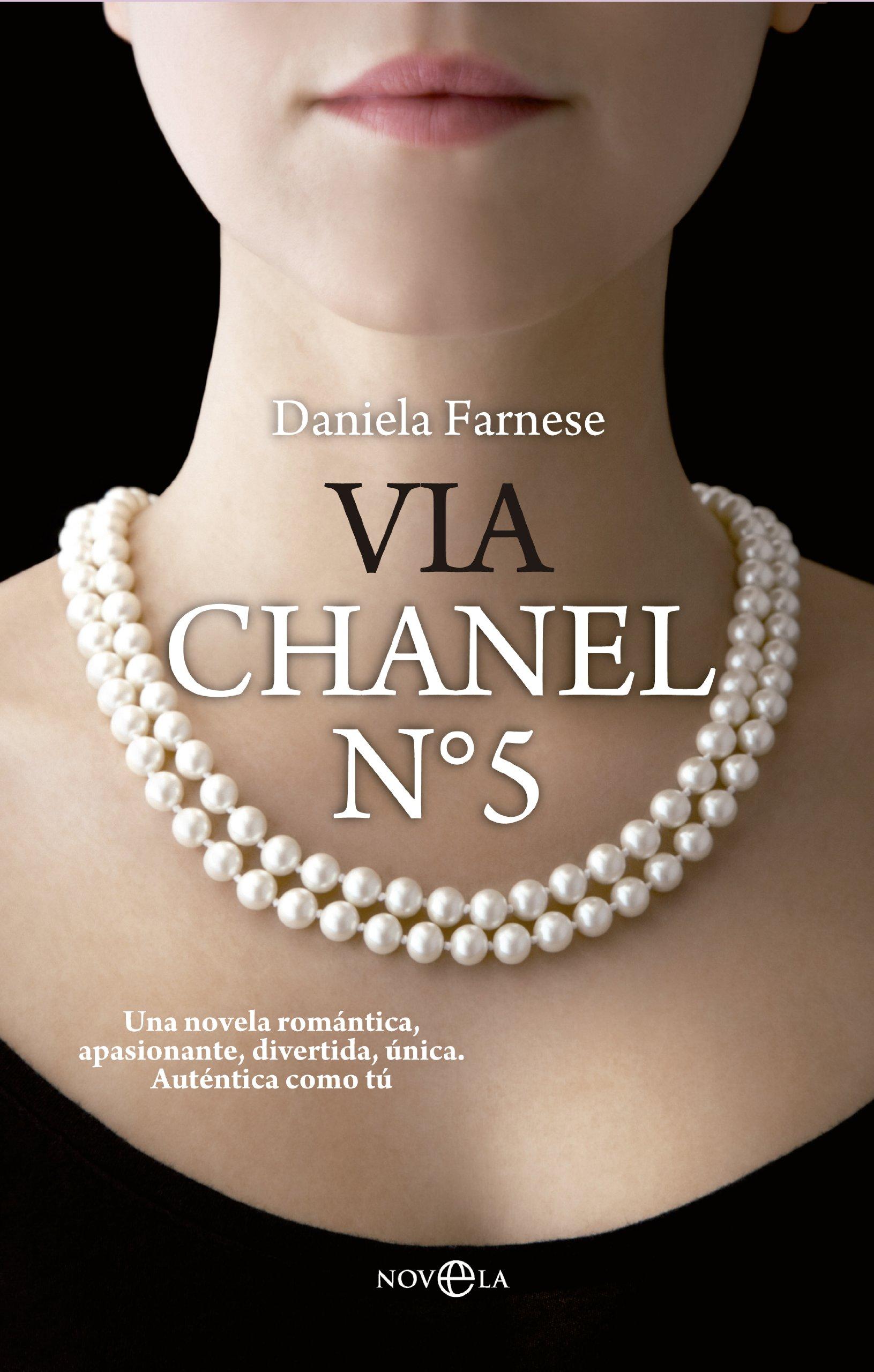 Via Chanel N 5 By Daniela Farnese