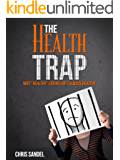 """The Health Trap: Why """"Healthy"""" Eating Isn't Always Healthy"""