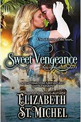 Sweet Vengeance: Duke of Rutland Series Book 1 Kindle Edition