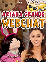 Ariana Grande - Funny Webchat 2016
