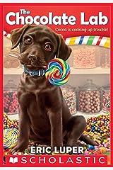 The Chocolate Lab (The Chocolate Lab #1) Kindle Edition