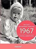 1967 - Ein ganz besonderer Jahrgang Zum 50. Geburtstag: Jahrgangs-Heftchen mit Kuvert