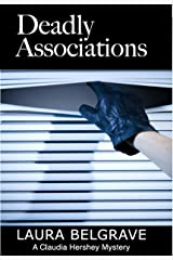 Deadly Associations (Book #3 in The Claudia Hershey Mystery Series) Kindle Edition
