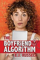 The Boyfriend Algorithm (Geeklandia Book 1) Kindle Edition
